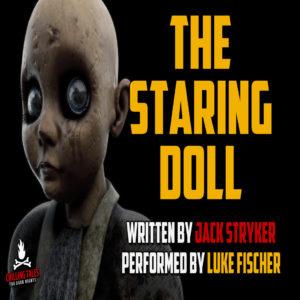 """""""The Staring Doll"""" by Jack Stryker (feat. Luke Fischer)"""