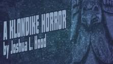 a-klondike-horror-6-ws-1280x720