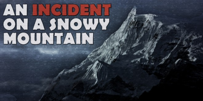 """An Incident on a Snowy Mountain"" 