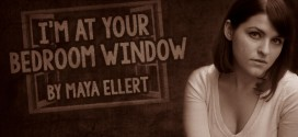 """""""I'm At Your Bedroom Window"""" by Maya Ellert   Narrated by Alicia Pavlis"""