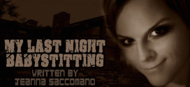 """""""My Last Night Babysitting"""" by Jeanna Saccomano   Narrated by Kellie Fitzgerald"""