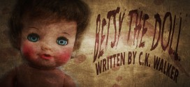 """Betsy the Doll"" by C.K. Walker 
