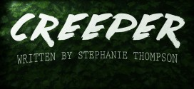 """""""Creeper"""" by Stephanie Thompson 