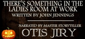 """""""There's Something in the Ladies Room at Work"""" by John Jennings 