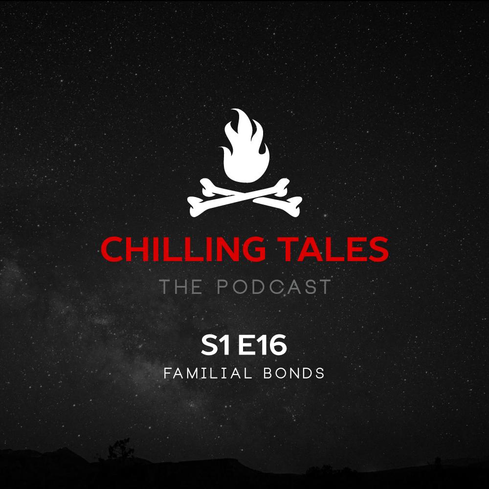 S1E16-FamilialBonds