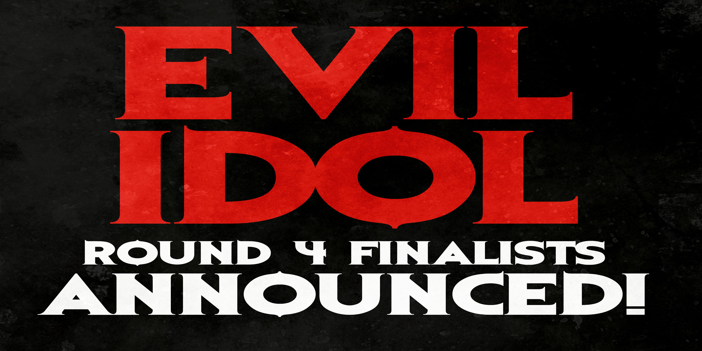 evil-idol-round-4-announced-1-ws