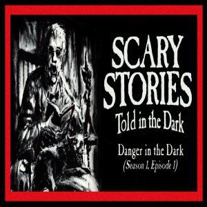 "Scary Stories Told in the Dark - Season 1, Episode 1 - ""Danger in the Dark"""