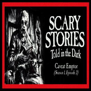 """Scary Stories Told in the Dark - Season 1, Episode 2 - """"Caveat Emptor"""""""