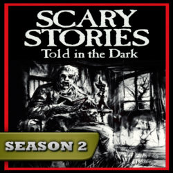 Scary Stories Told in the Dark - Season Pass - Season 2