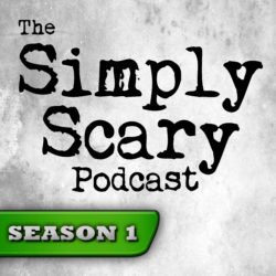 The Simply Scary Podcast - Season Pass - Season 1