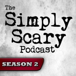 The Simply Scary Podcast - Season Pass - Season 2