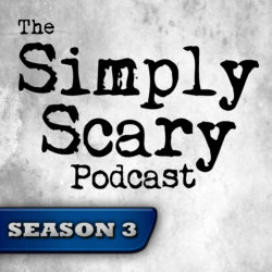 The Simply Scary Podcast - Season Pass - Season 3
