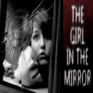 """The Girl in the Mirror"" by Allison Terry (feat. Emma Froh)"