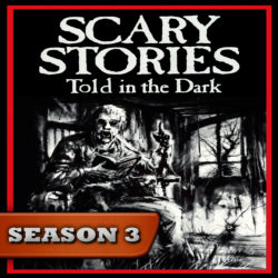Scary Stories Told in the Dark - Season Pass - Season 3