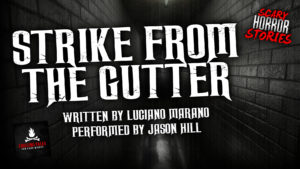 """Strike From the Gutter"" by Luciano Marano - Performed by Jason Hill"