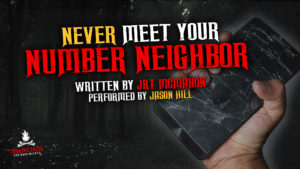 """Never Meet Your Number Neighbor"" by JRT McMahon - Performed by Jason Hill"