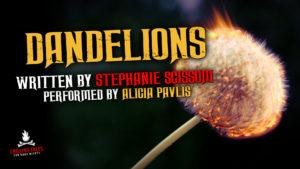"""""""Dandelions"""" by Stephanie Scissom - Performed by Alicia Pavlis"""