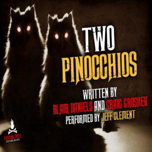"""Two Pinocchios"" by Blair Daniels and Craig Groshek (feat. Jeff Clement)"