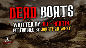"""Dead Boats"" by Jeff Hartin - Performed by Jonathan West"