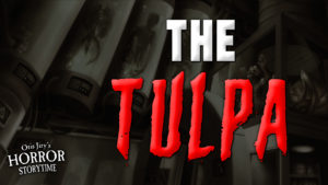 """The Tulpa"" by an anonymous author - Performed by Otis Jiry"