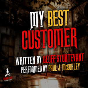 """My Best Customer"" by Geoff Sturtevant (feat. Paul J. McSorley)"