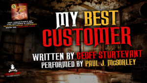 """My Best Customer"" by Geoff Sturtevant - Performed by Paul J. McSorley"
