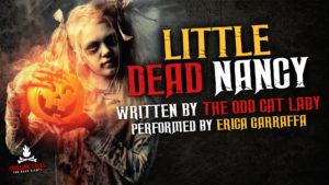 """""""Little Dead Nancy"""" by The Odd Cat Lady - Performed by Erica Garraffa"""