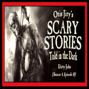 """Scary Stories Told in the Dark – Season 4, Episode 10 - """"Dirty Jobs"""" (Extended Edition)"""