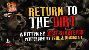"""Return to the Dirt"" by Geoff Sturtevant - Performed by Paul J. McSorley"