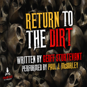 """Return to the Dirt"" by Geoff Sturtevant (feat. Paul J. McSorley)"