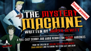 Sneak Preview - The Mystery Machine - 2019 Scooby-Doo Audio Reboot for Mature Audiences