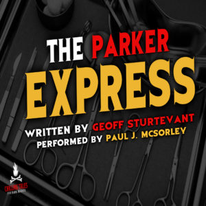 """The Parker Express"" by Geoff Sturtevant (feat. Paul J. McSorley)"