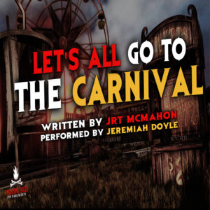 """""""Let's All Go To the Carnival"""" by JRT McMahon (feat. Jeremiah Doyle)"""