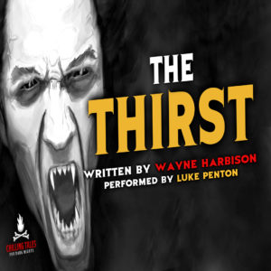 """The Thirst"" by Wayne Harbison (feat. Luke Penton)"