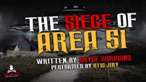 """The Siege of Area 51"" by Bryce Simmons - Performed by Otis Jiry"