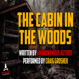 """""""The Cabin in the Woods"""" (a.k.a. """"The Portraits"""") by an anonymous author (feat. Craig Groshek)"""