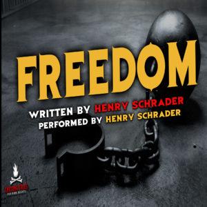 """""""Freedom"""" by Henry Schrader (feat. Henry Schrader)"""
