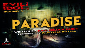 """Paradise"" by Julio Cesar Miranda - Performed by Julio Cesar Miranda (Evil Idol 2019 Contestant # 24)"