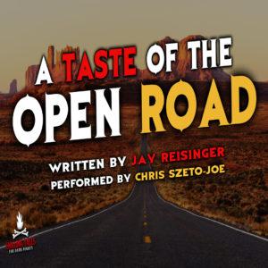 """""""A Taste of the Open Road"""" by Jay Reisinger (feat. Chris Szeto-Joe)"""