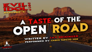 """A Taste of the Open Road"" by Jay Reisinger - Performed by Chris Szeto-Joe (Evil Idol 2019 Contestant # 26)"