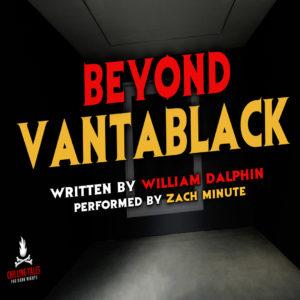 """""""Beyond Vantablack"""" by William Dalphin (feat. Zach Minute)"""