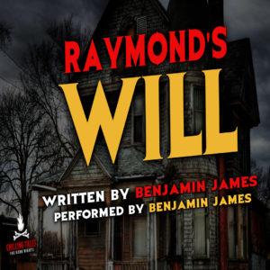 """Raymond's Will"" by Benjamin James (feat. Benjamin James)"