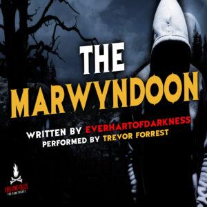 """""""The Marwyndoon"""" by EverhartofDarkness (feat. Trevor Forrest)"""