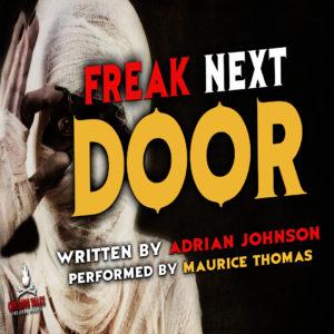 """Freak Next Door"" by Adrian Johnson (feat. Maurice Thomas)"