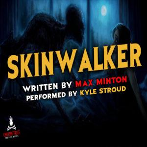 """Skinwalker"" by Max Minton (feat. Kyle Stroud)"