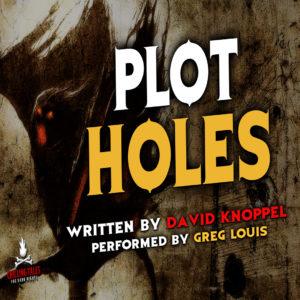"""Plot Holes"" by David Knoppel (feat. Greg Louis)"