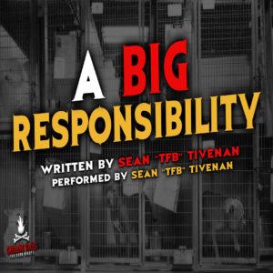 """A Big Responsibility"" by Sean ""TFB"" Tivenan (feat. Sean ""TFB"" Tivenan)"