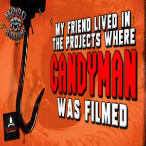 """My Friend Lived in the Projects Where Candyman Was Filmed"" by Wesley Baker (feat. Wesley Baker)"
