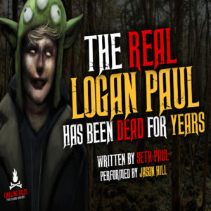 """The Real Logan Paul Has Been Dead For Years"" by Seth Paul (feat. Jason Hill)"