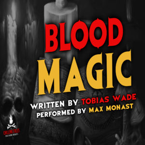 """Blood Magic"" by Tobias Wade (feat. Max Monast)"